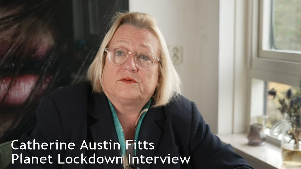 Catherine Austin Fitts interview from 'Planet Lockdown'