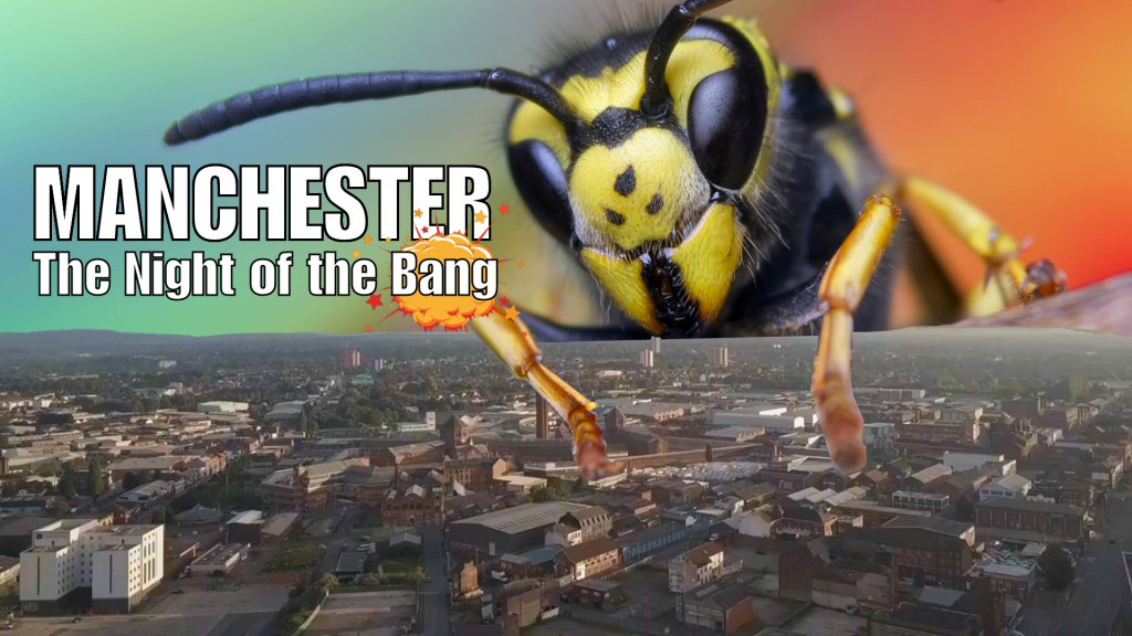 Manchester: The Night Of The Bang